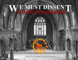 We Must Dissent